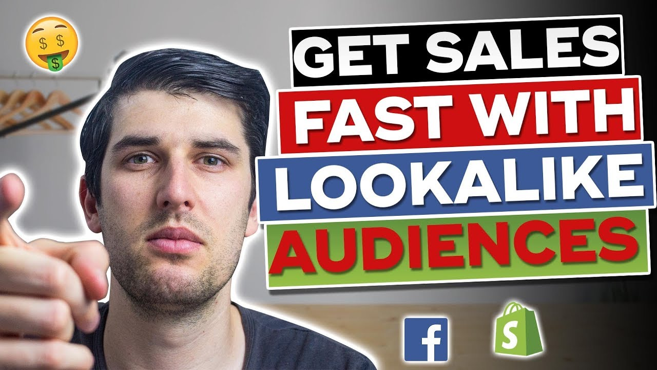 [Tutorial] Get Sales FAST With Facebook Lookalike Audiences | Facebook Ads For 2019