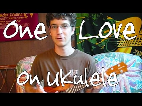 One Love By Bob Marley Ukulele Lesson Youtube