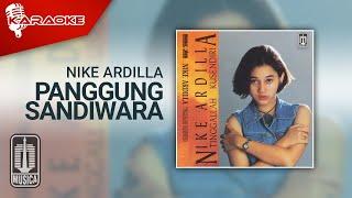 Nike Ardilla - Panggung Sandiwara (Official Karaoke Video)