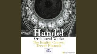 Handel: Music For The Royal Fireworks: Suite HWV 351 - 5. Menuet I
