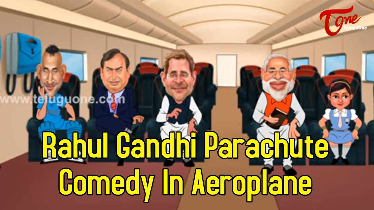Image of: Funny Jokes Rahul Gandhi Parachute Comedy In Aeroplane Spoof Youtube Rahul Gandhi Parachute Comedy In Aeroplane Spoof Youtube