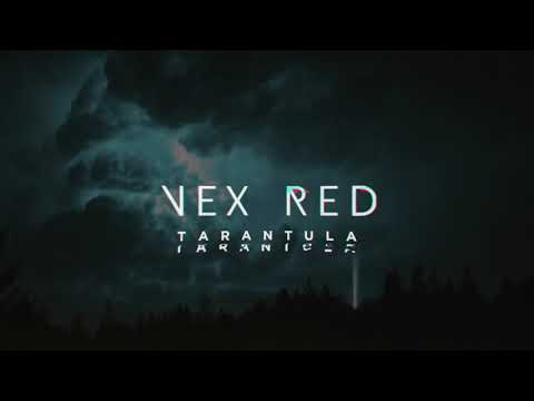 VEX RED - TARANTULA - official audio (ST) Mp3