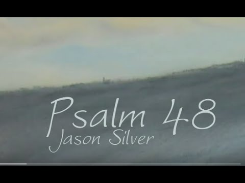 🎤 Psalm 48 Song with Lyrics  City of the Great King  Jason Silver WORSHIP SONG