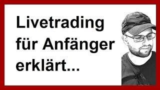 Livetrading Echtgeld | Daytrading lernen | Daytrader Anfänger | einfach erklärt #1 tradingdusche