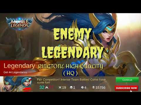 RINGTONE MOBILE LEGENDS - ENEMY LEGENDARY ( HQ )
