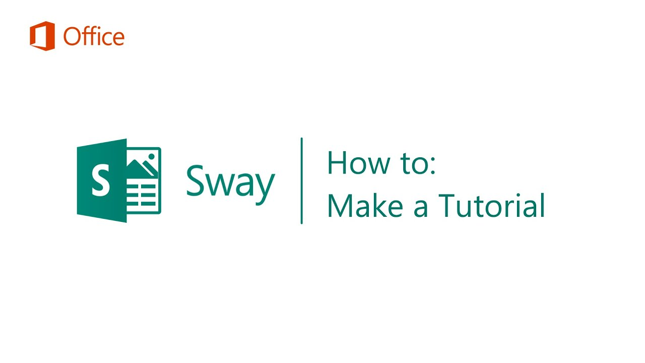 ​How to Make a Tutorial in Sway - Microsoft Sway Tutorials