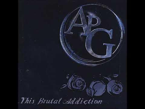 APG - This Brutal Addiction (Full Album)
