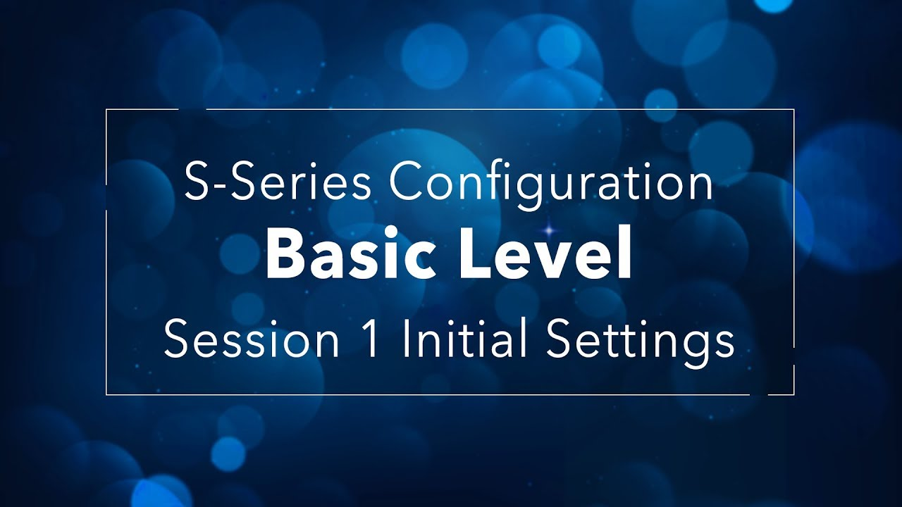 PBX Configuration Basic Level - Session 1 Initial Settings