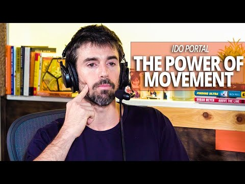Let Movement Be Your Teacher with Ido Portal and Lewis Howes