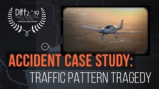 Accident Case Study: Traffic Pattern Tragedy