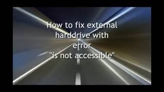How to fix Error is not accessible on external harddrive/flashdisk?