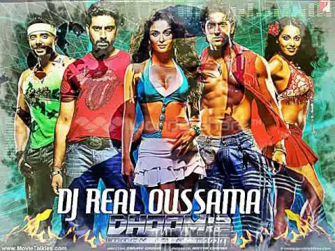 DHOOM 2 MIX IN THE DJ REAL OUSSAMA