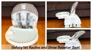 More then a Travel High Chair - Safety 1st Recline & Grow Booster Seat Review