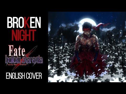 """ENGLISH """"broKen NIGHT"""" Fate/Hollow Ataraxia (Akane Sasu Sora)"""