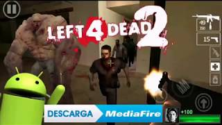 left 4 dead 2 android apk 2018