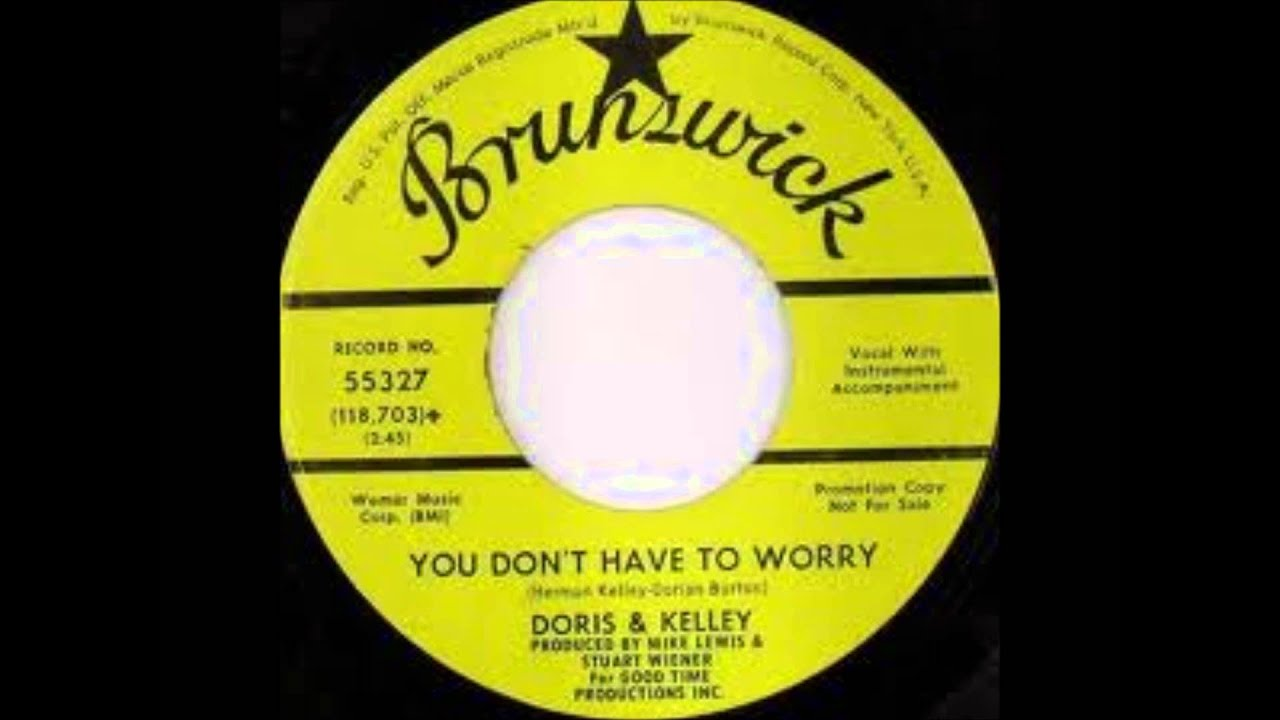 Download Doris & Kelley - You Don't Have To Worry 1967