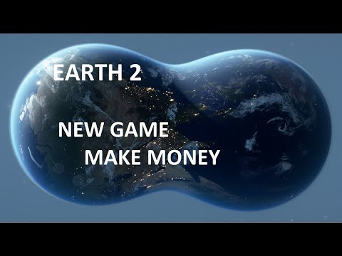 EARTH 2 NEW GAME! MAKE MONEY! NEW CRYPTO MARKET