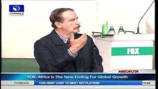 21st Century Africa Will Drive World Economy- Vincente Fox Pt.7