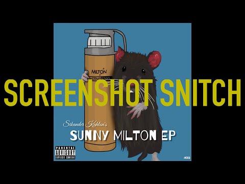 Sikander Kahlon - Screenshot Snitch (Sunny Milton Diss) w/lyrics