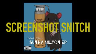 Gambar cover Sikander Kahlon - Screenshot Snitch (Sunny Milton Diss) w/lyrics