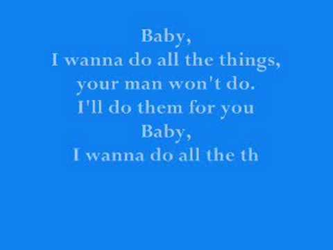 Joe - all the things (your man won't do) lyrics