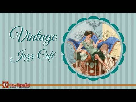 Vintage Jazz Cafè Mix  1920s, 30s, 40s  Swing & Jazz