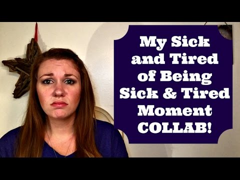 My Sick and Tired of Being Sick and Tired Moment {Vlogidays Day 23}