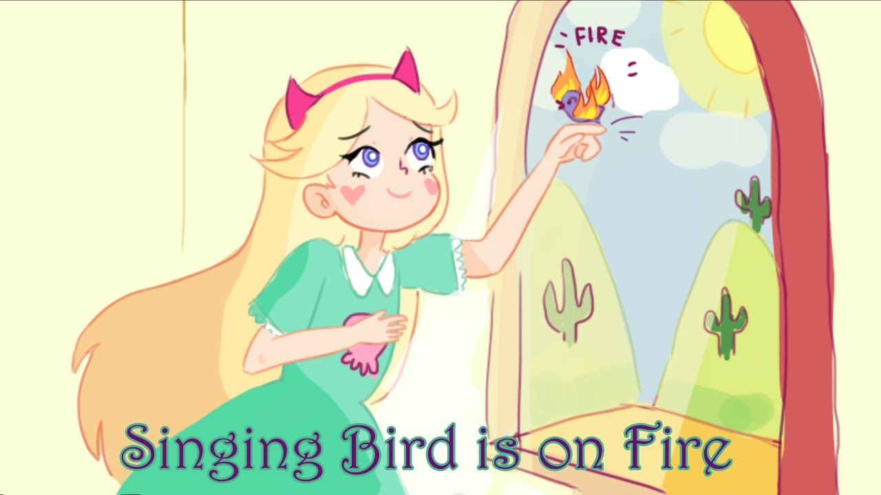 star vs the forces of evil comic dub singing bird is on fire
