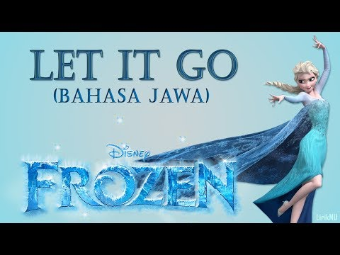 Let It Go - OST. Frozen (Versi Bahasa Jawa - UCULNO)
