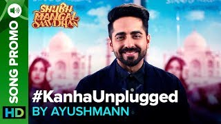 Kanha Unplugged by Ayushmann Khurrana | Releasing Tomorrow