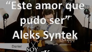 "Cómo tocar/How to play "" Este amor que pudo ser"" by Aleks Syntek"