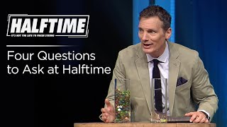 Halftime - Pt 1: Four Questions to Ask at Halftime | JEFF HENDERSON