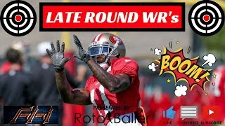 2018 Fantasy Football - Late Round WR Sleepers
