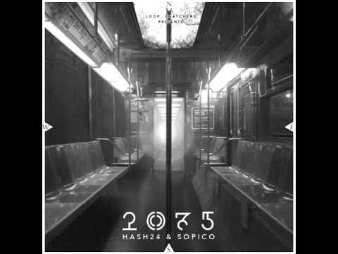 Hash24 & Sopico - HSL (feat. Lesram)