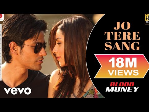 Jo Tere Sang - Blood Money | Kunal Khemu |...