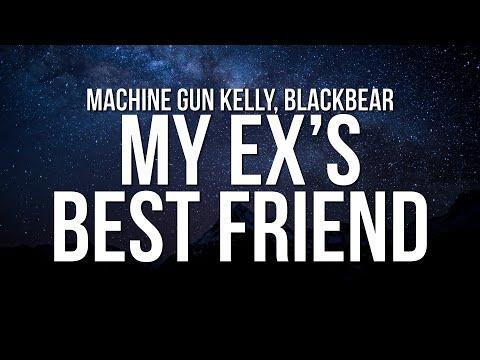 Machine Gun Kelly – my ex's best friend ft. blackbear (Lyrics)