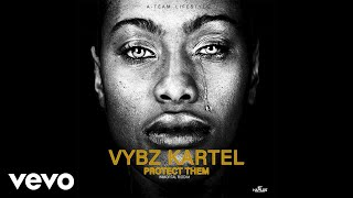 Vybz Kartel - Protect Them ( Audio)