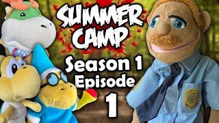 Summer Camp! Season 1 Episode 1