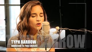 Download Video Typh Barrow - Addicted To You - Avicii (cover) MP3 3GP MP4