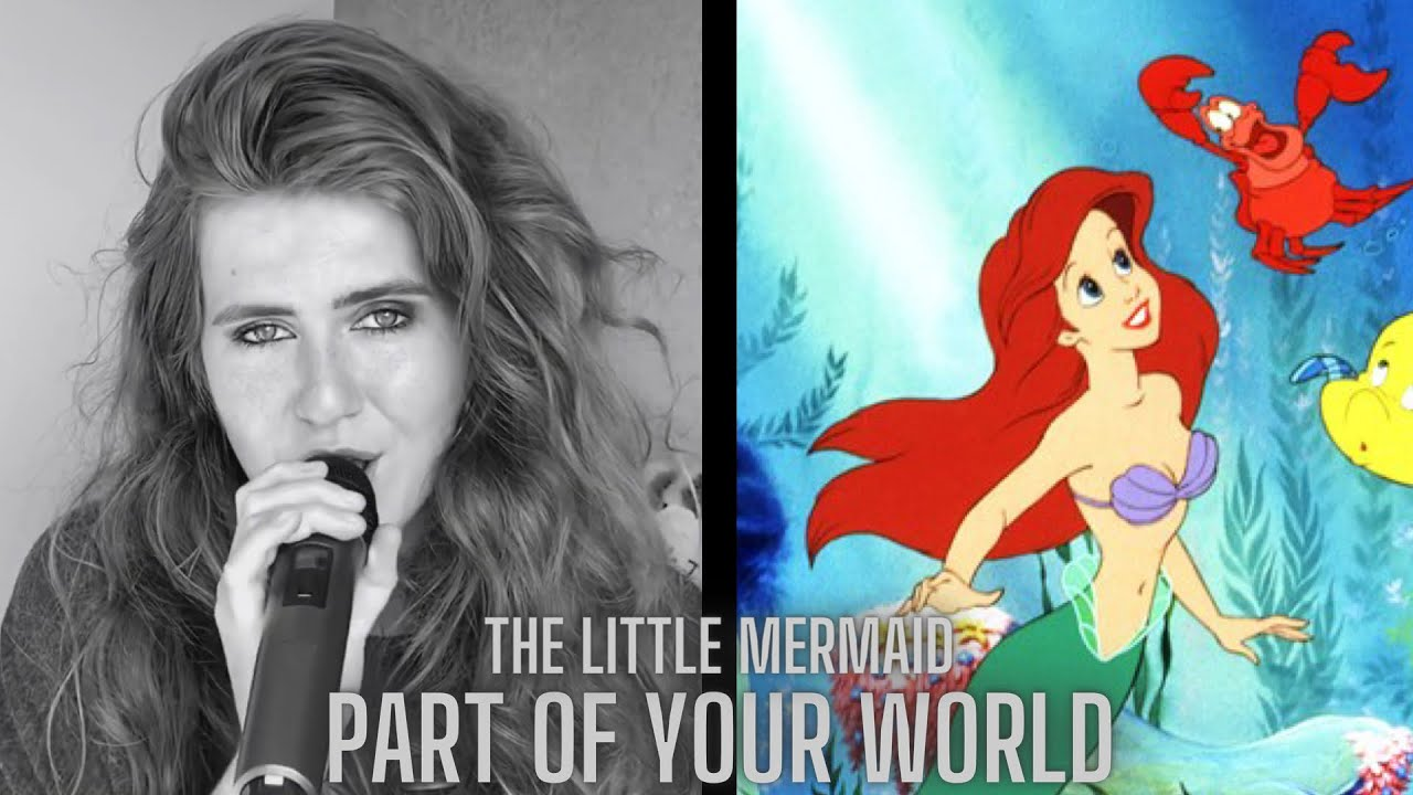 Part Of Your World - The Little Mermaid (Hannah Goodall Cover)