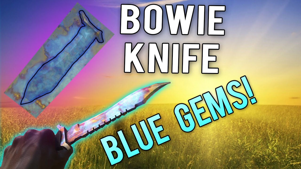 CS GO - Bowie Knife Blue Gems EASY to Get! 100% Blue Blade Possible?