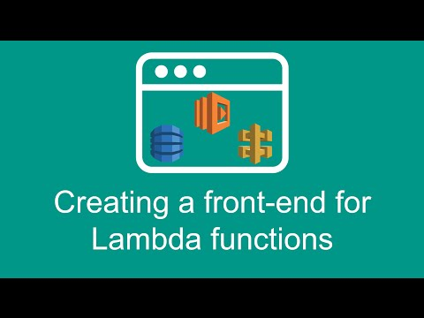 Creating a front-end for Lambda functions (Getting started with AWS Lambda, part 9)