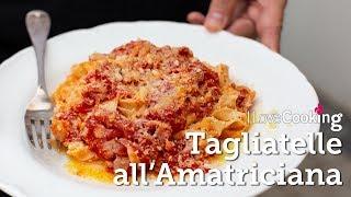 Tagliatelle all'Amatriciana with Giuseppe Crupi