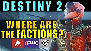Destiny 2: Where are The Factions? | Lore, Gear, Theories & More!