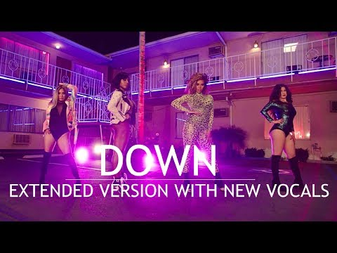 Fifth Harmony - Down (Extended Version with New Vocals) ft. Gucci Mane