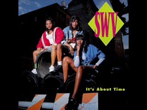 SWV Its about time