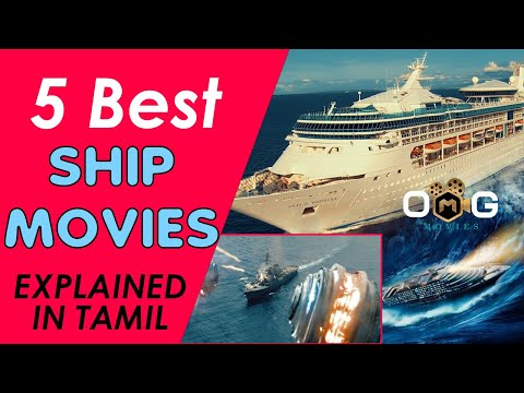 Best 5 Ship Movies in Hollywood   Explained in Tamil   Must Watch before you Die   OMG Movies