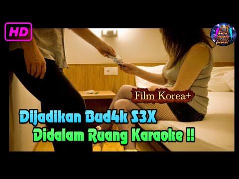 Gadis Pemandu Karaoke Terpaksa Melayani N4fsu Pelanggannya - Korean Movie Mother's Job2