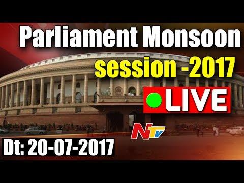 Parliament Monsoon Sessions || 20-07-2017 || NTV