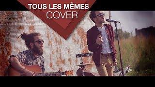 Stromae - Tous Les Mêmes (cover by Aedonis ft. Facs)